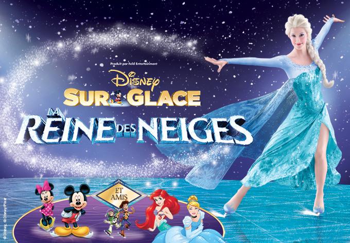 DISNEY SUR GLACE ! présente La Reine des neiges - 6 octobre 2018, Laval