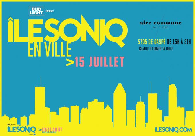 Îlesoniq En Ville - 15 juillet 2018, Montreal