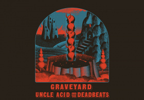 Graveyard and Uncle Acid & the deadbeats