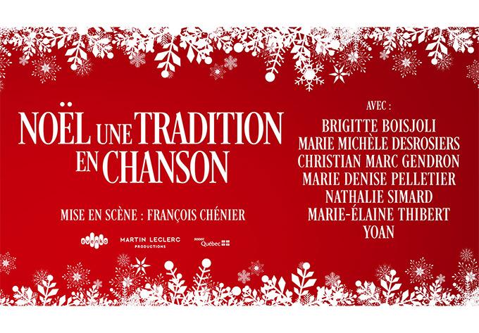 Noël, une tradition en chanson - 15 décembre 2019, Trois-Rivières