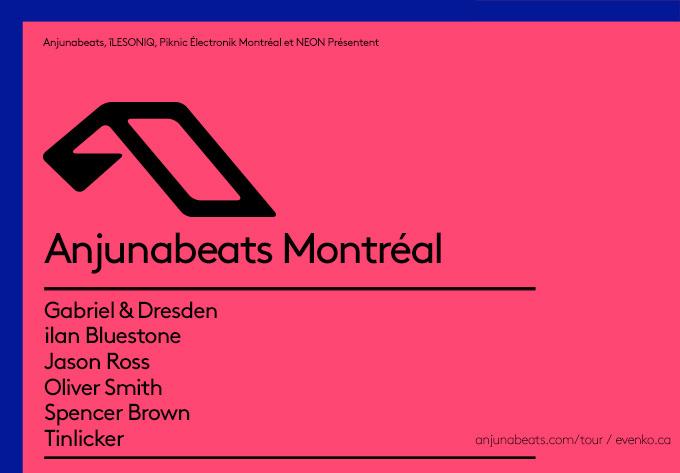 Anjunabeats: Tournée Nord-Américaine 2019 - 25 mai 2019, Montréal