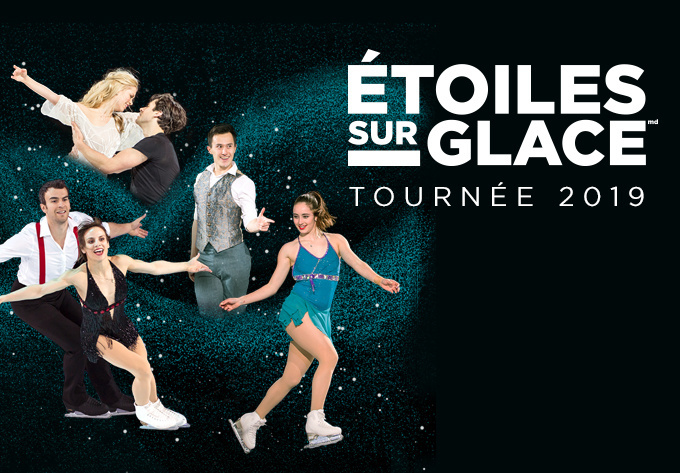 Stars On Ice - 20% OFF SPC Offer - May  1, 2019, Laval