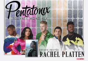 Pentatonix: The World Tour avec Rachel Platten