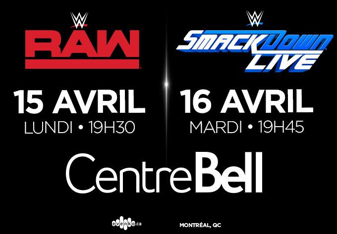 WWE - 15 avril 2019, Montréal
