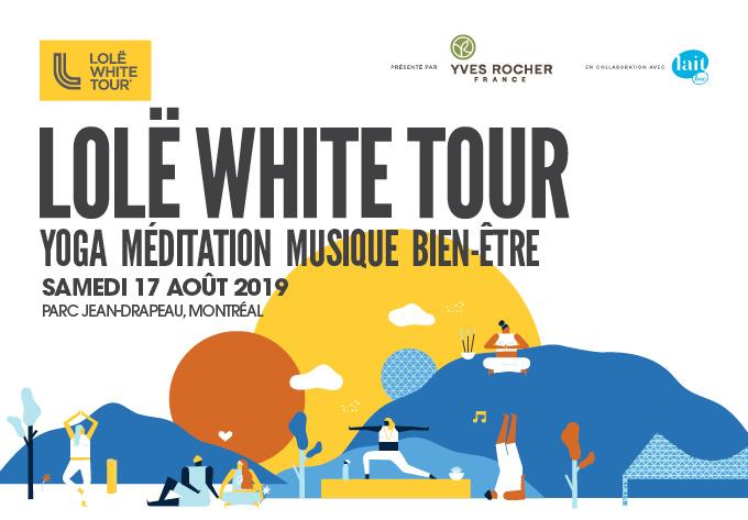 LOLË WHITE TOUR - 17 août 2019, Montréal