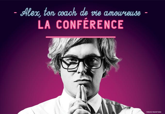 Alex, ton coach de vie amoureuse – La conférence - 9 novembre 2019, Québec