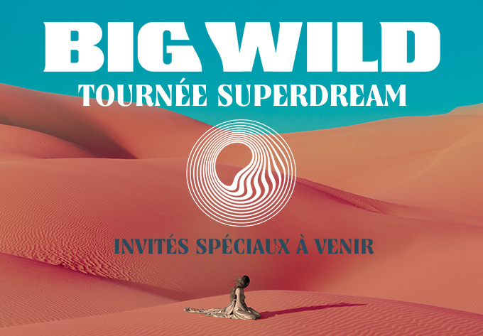 Big Wild - 8 novembre 2019, Montréal