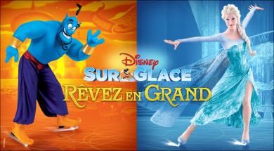 Disney sur Glace présente Rêvez en grand!