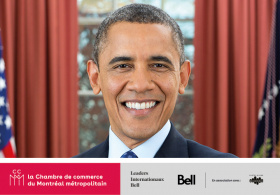 Barack Obama <br><span style=font-size:13px;><strong>Hosted by the Chamber of commerce of metropolitan Montreal</strong></span>