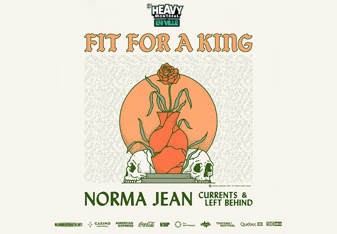 Fit for a King - July 26, 2019, Montreal