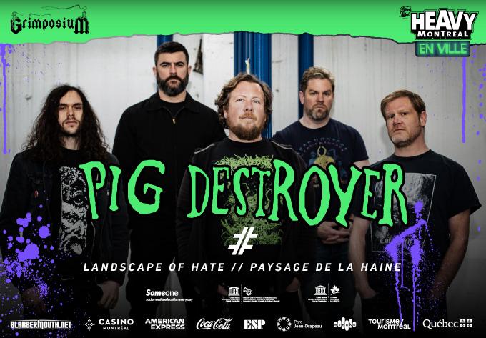 Pig Destroyer - July 26, 2019, Montreal