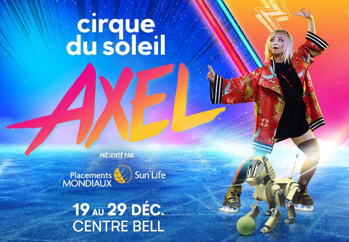 Cirque du Soleil - Axel - 22 décembre 2019, Montréal