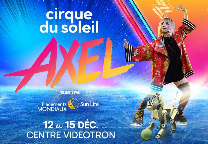Cirque du Soleil - Axel - 15 décembre 2019, Québec