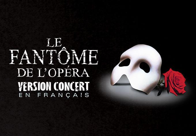 The Phantom of The Opera - January 18, 2020, Quebec