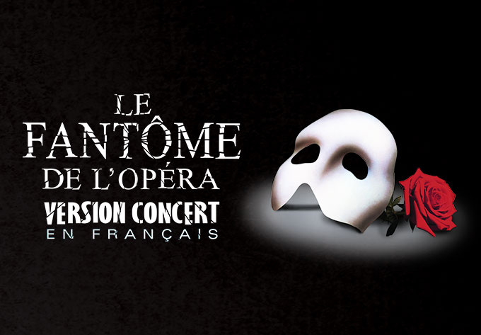 The Phantom of The Opera - January 18, 2020, Quebec