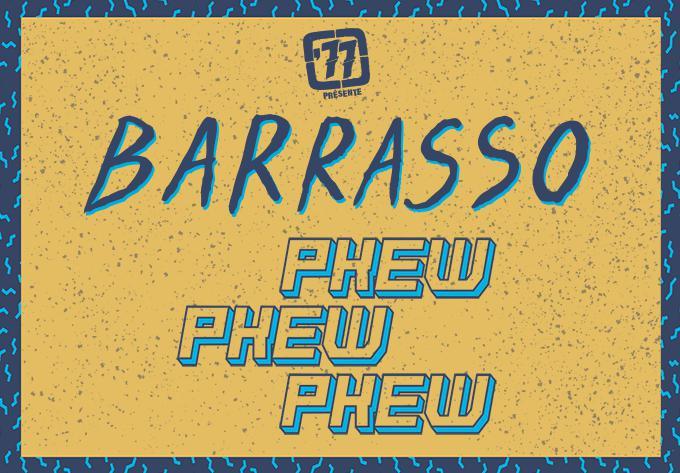 Barrasso + Pkew Pkew Pkew - January 16, 2020, Québec