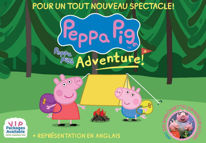 Peppa Pig Live! - April 21, 2020, Montreal
