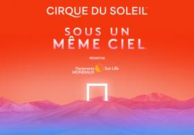 Cirque du Soleil - Sous un même ciel