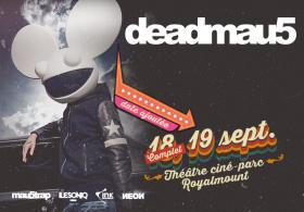 Deadmau5 - Show Added