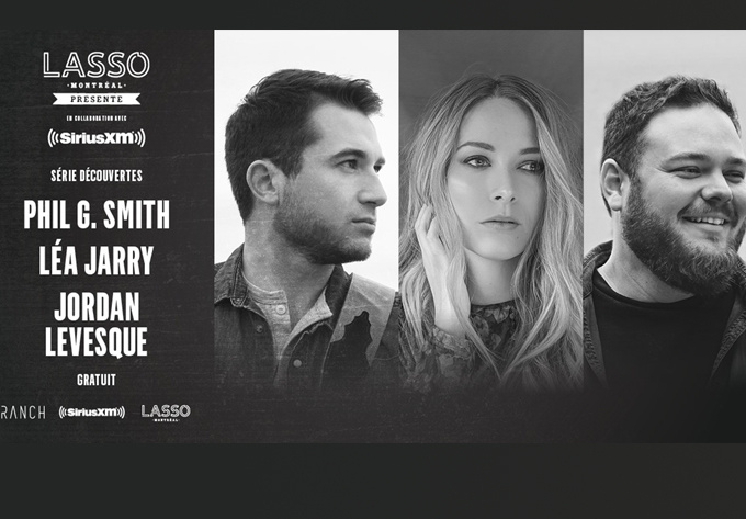 Discovery Serie: Phil G. Smith, Léa Jarry & Jordan Levesque in collaboration with Sirius XM - September 19, 2020, Online