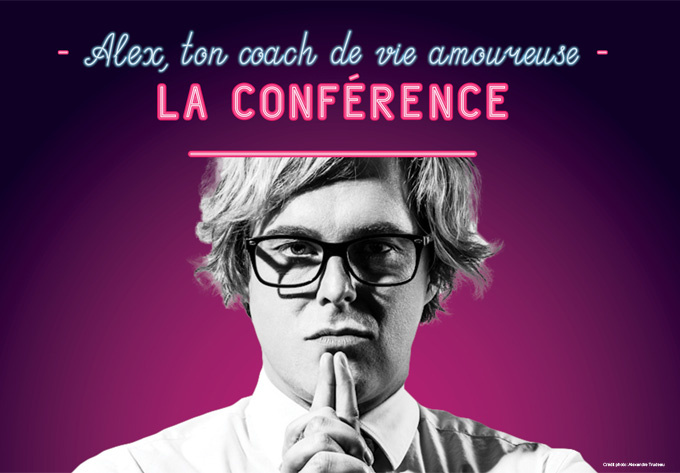 Alex, ton coach de vie amoureuse – La conférence - November 21, 2020, Shawinigan