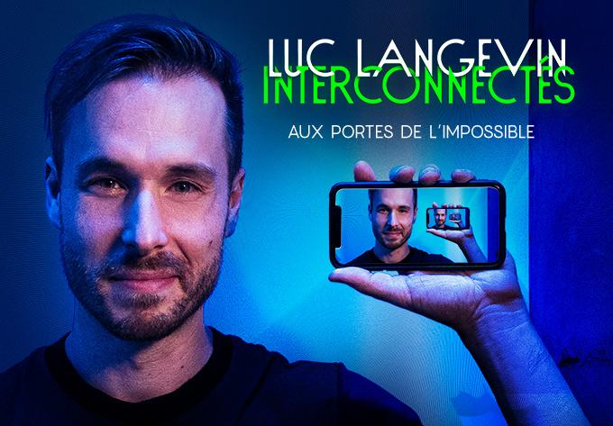 LUC LANGEVIN - Interconnectés - 4 décembre 2020, En Ligne