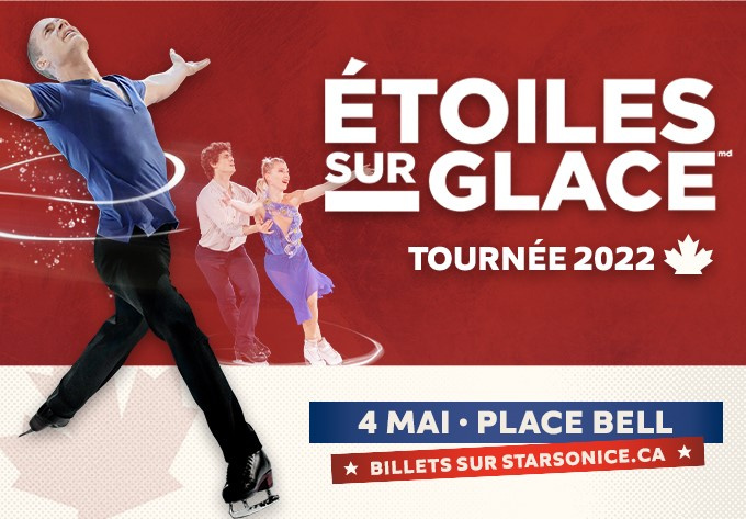 Stars on Ice - May  4, 2022, Laval